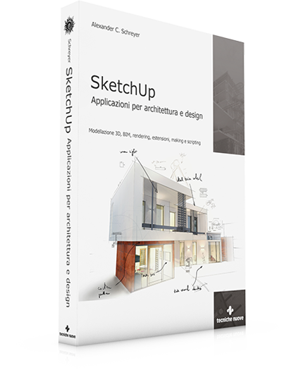 Sketchup applicazioni per architettura e design for Software architettura 3d
